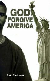 God Forgive America by S.A. Abakwue image