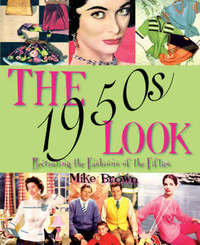 The 1950s Look by Mike Brown