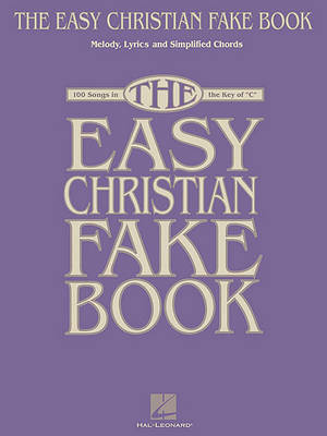 The Easy Contemporary Christian Fake Book by Hal Leonard Publishing Corporation image