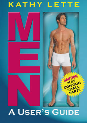 Men - A User's Guide by Kathy Lette image