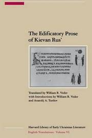 The Edificatory Prose of Kievan Rus (Paper) by William R Veder