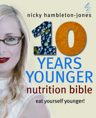 10 Years Younger Nutrition Bible by Nicky Hambleton-Jones image