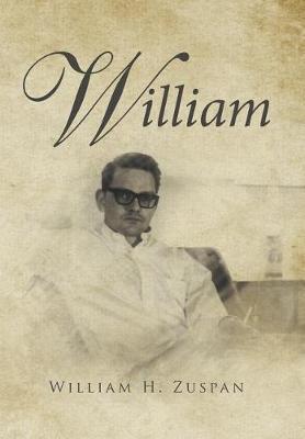 William by William H Zuspan