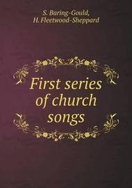 First Series of Church Songs by H.Fleetwood Sheppard