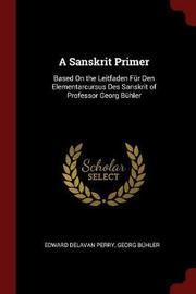 A Sanskrit Primer by Edward Delavan Perry image