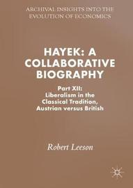 Hayek a Collaborative Biography