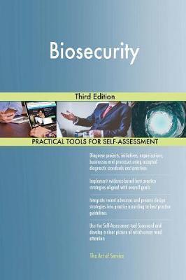 Biosecurity Third Edition by Gerardus Blokdyk