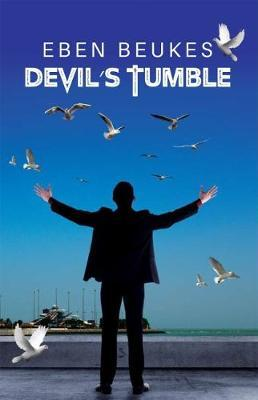 Devil's Tumble by Eben Beukes