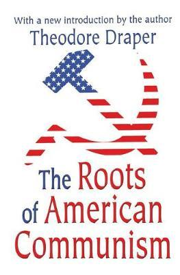 The Roots of American Communism by Victor W. Turner image
