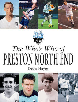 The Who's Who of Preston North End by Dean Hayes image
