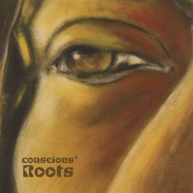 Conscious Roots 3 by Various image