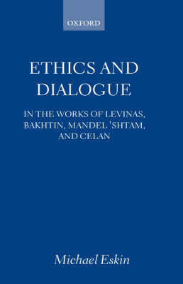 Ethics and Dialogue by Michael Eskin
