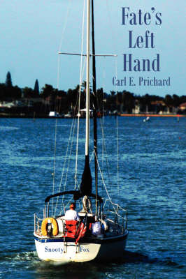 Fate's Left Hand by Carl E. Prichard