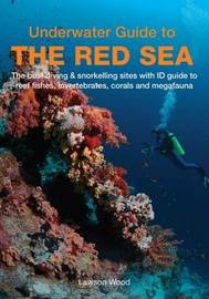 Underwater Guide to the Red Sea by Lawson Wood
