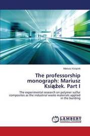 The Professorship Monograph by Ksi