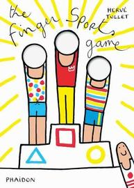 The Finger Sports Game by Herve Tullet