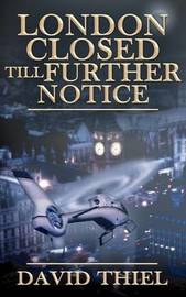 London Closed Till Further Notice by David Thiel image