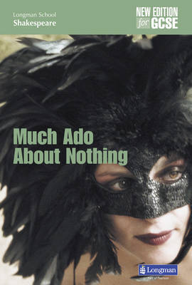 Much Ado About Nothing (new edition) by W Shakespeare