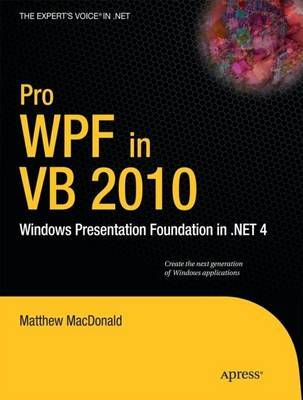 Pro WPF in VB 2010 by Matthew MacDonald