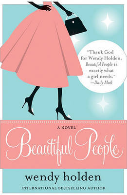 Beautiful People by Wendy Holden image