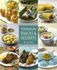 Peranakan Snacks & Desserts by Julie Yee