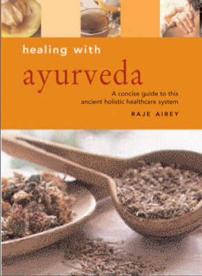 Healing with Ayurveda by Raje Airey image