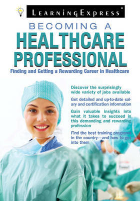 Becoming a Healthcare Professional