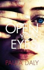 Open Your Eyes by Paula Daly