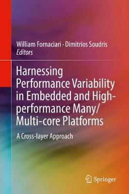 Harnessing Performance Variability in Embedded and High-performance Many/Multi-core Platforms image