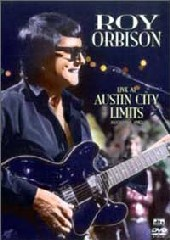 Roy Orbison - Live At Austin City Limits on DVD