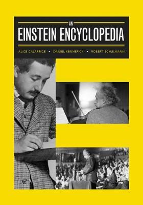 An Einstein Encyclopedia by Alice Calaprice