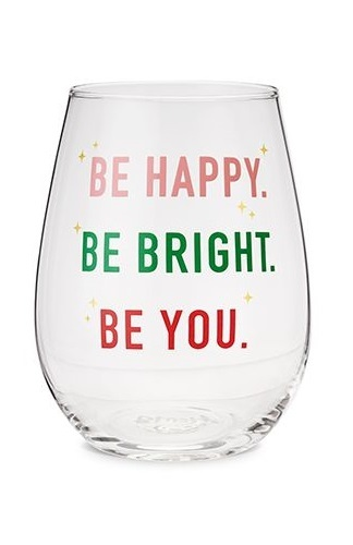 Blush: Be Happy, Be Bright, Be You - Stemless Wine Glass
