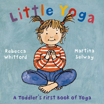 Little Yoga by Rebecca Whitford image