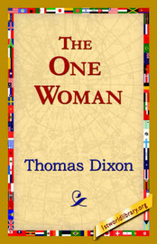 The One Woman by Thomas Dixon