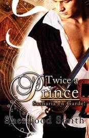 Twice A Prince by Sherwood Smith image