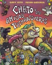 Chato y los Amigos Pachangueros by Gary Soto