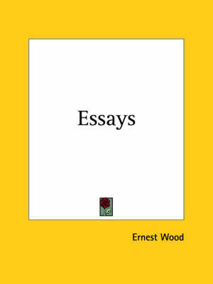 Essays (1909) by Ernest Wood