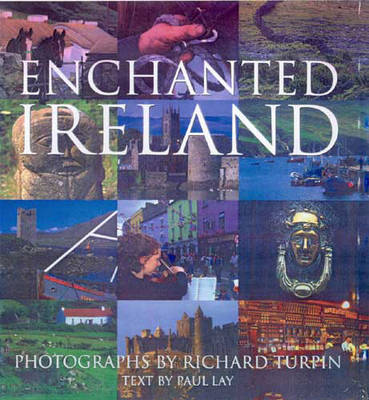 Enchanted Ireland by Paul Lay