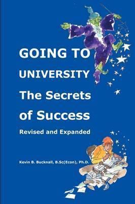 Going to University by Kevin B Bucknall