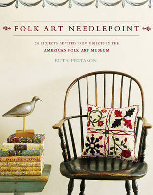 Folk Art Needlepoint by Ruth Peltason