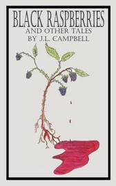 Black Raspberries and Other Tales by J.L. Campbell by J.L. Campbell image