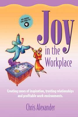 Joy in the Workplace by Chris Alexander image