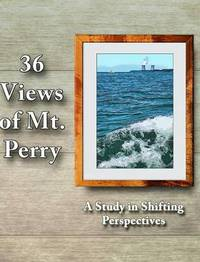 36 Views of Mt. Perry by Harry R Silver