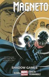 Magneto Vol. 3: Shadow Games Tpb by Cullen Bunn