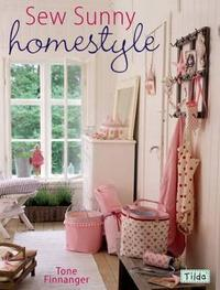 Sew Sunny Homestyle by Tone Finnanger