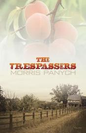 The Trespassers by Morris Panych image