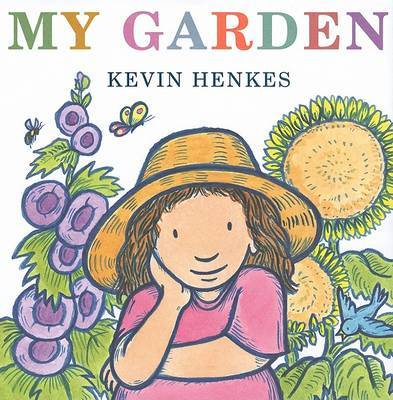 My Garden by Kevin Henkes image