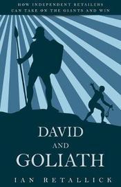 David and Goliath by Ian Retallick