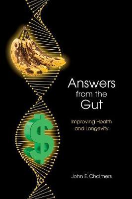 Answers from the Gut by John E Chalmers image
