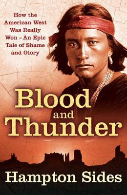 Blood And Thunder by Hampton Sides image